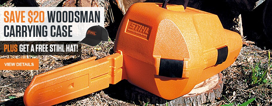 Save $20 on Woodman carrying case PLUS get a free STIHL hat!